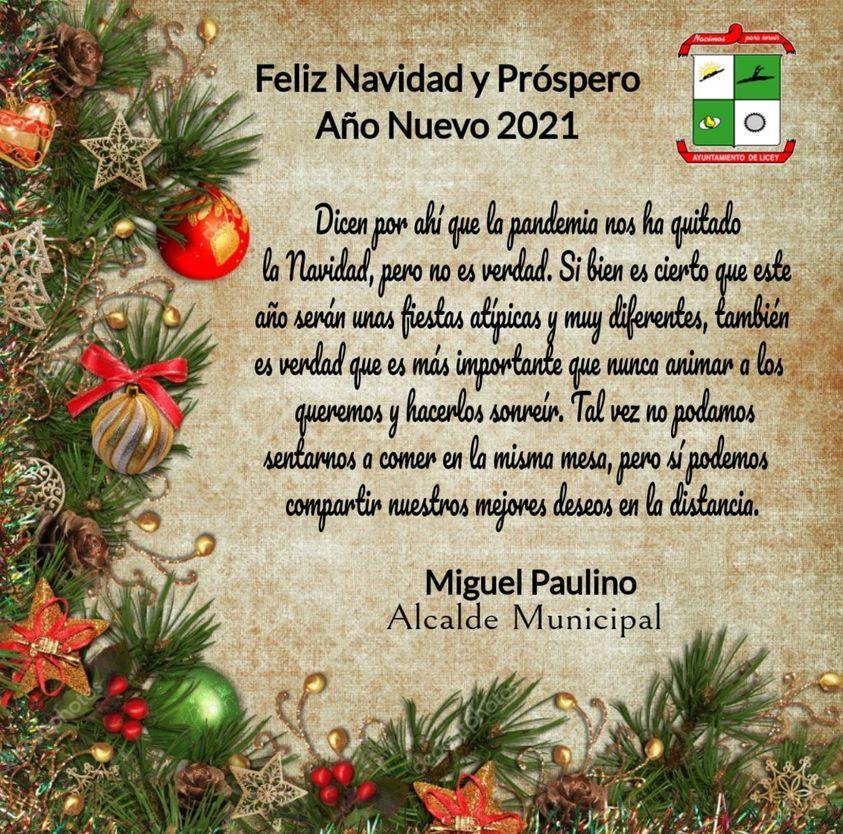 Nuestro Alcalde Municipal, Miguel Paulino (Papi), les desea a todos los munícipes de nuestro municipio de Licey al Medio una Feliz Navidad y un Próspero Año Nuevo 2021.