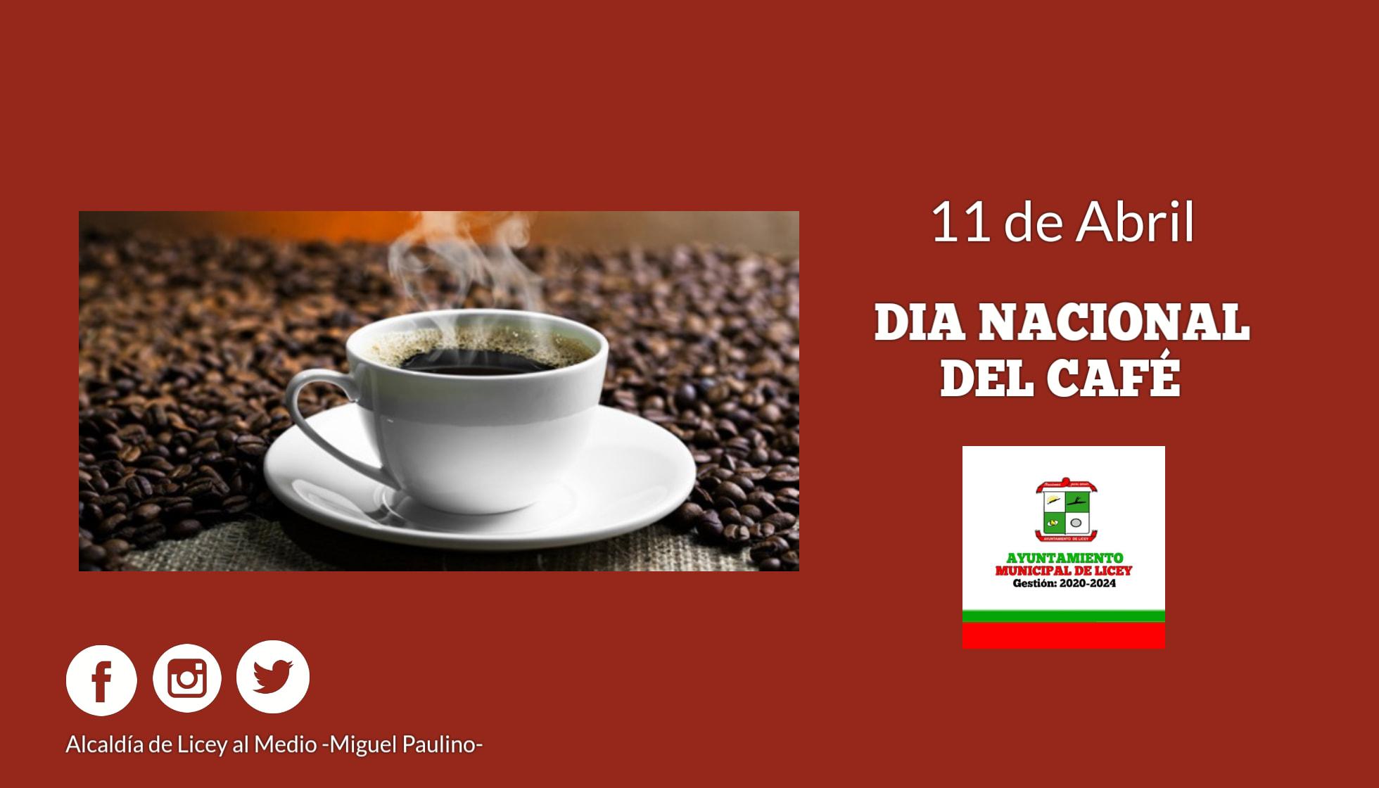 El 11 de abril se celebra en la República Dominicana el Día Nacional del Café.