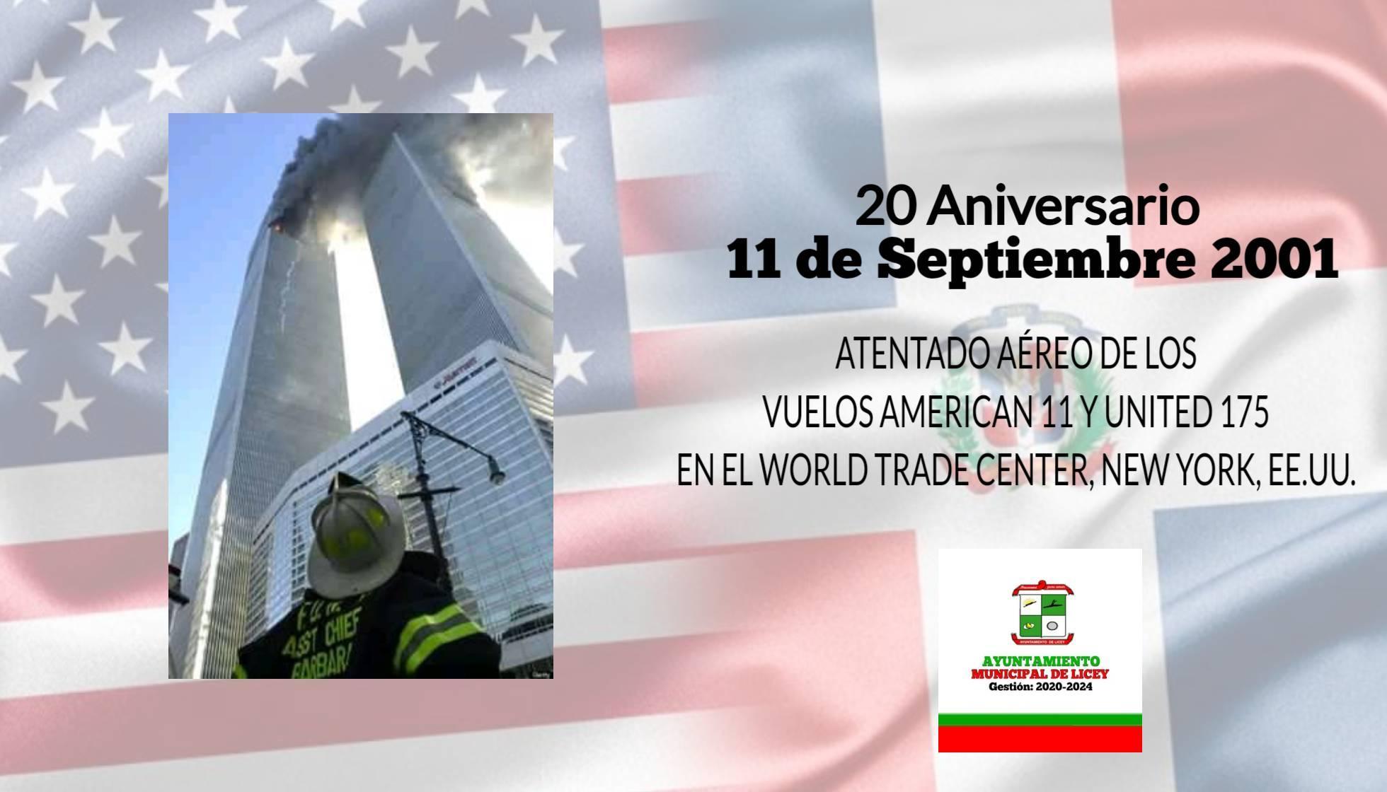 Hoy nuestro Ayuntamiento de Licey conmemora los 20 años de los atentados del 11 De Septiembre.